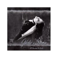 Purchase Ophelia's Dream - All Beauty is Sad