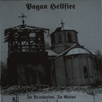 Purchase Pagan Hellfire - In Desolation, In Ruins