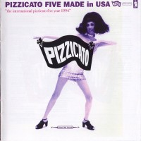 Purchase Pizzicato Five - Made In Usa