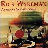 Purchase Rick Wakeman - Aspirant Sunshadows