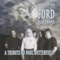 Purchase Robben Ford - A Tribute to Paul Butterfield