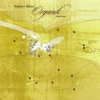 Purchase Robert Miles - Organik (Remixes) CD1