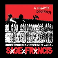 Purchase Sage Francis - A Healthy Distrust