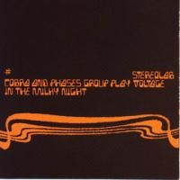 Purchase Stereolab - Cobra and Phases Group Play Voltage in the Milky Night