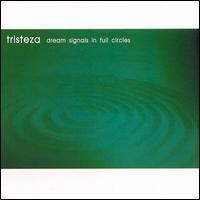Purchase Tristeza - Dream Signals In Full Circles