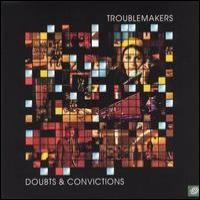 Purchase Troublemakers - Doubts and convictions