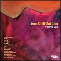 Purchase VA - IRMA Chill Out Cafe' Volume Uno (Vol. 1)