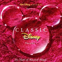 Purchase VA - Disney Classic: 60 Years Of Musical Magic CD1