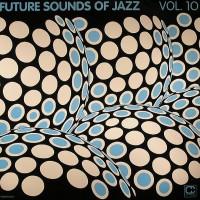 Purchase VA - Future Sounds Of Jazz, Vol. 10