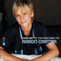 Purchase Aaron Carter - Come Get It: The Very Best Of Aaron Carter