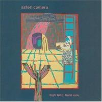 Purchase Aztec Camera - High Land, Hard Rain