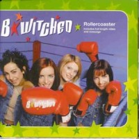 Purchase B*Witched - Rollercoaster (Single)