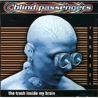Purchase Blind Passengers - The Trash Inside My Brain