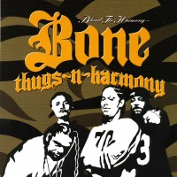 Purchase Bone Thugs-N-Harmony - Behind The Harmony