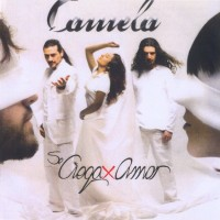 Purchase Camela - Se Ciega X Amor