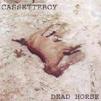 Purchase Cassetteboy - Dead Horse