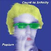 Purchase Count To Infinity - Popism (Maxi)