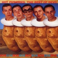 Purchase DEVO - Hot Potatoes: The Best Of Devo