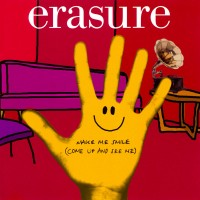 Purchase Erasure - Make Me Smile (Come Up And See Me) (Pt. 1) (Single)