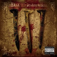 Purchase Hank Williams III - Straight To Hell