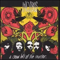 Purchase Incubus - A Crow Left Of The Murder