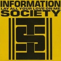 Purchase Information Society - Lay All Your Love On Me (Maxi)