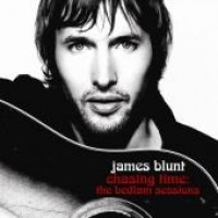 Purchase James Blunt - Back To Bedlam: The Bedlam Sessions - Live In Ireland