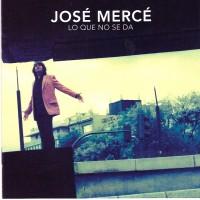 Purchase Jose Merce - Lo Que No Se Da