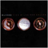 Purchase Kliche - Five Miles Per Gallon