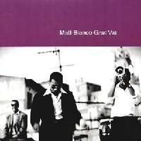 Purchase Matt Bianco - Gran Via