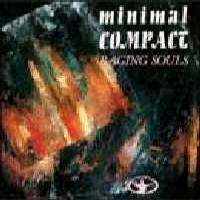 Purchase Minimal Compact - Raging Souls