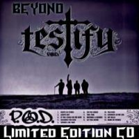 Purchase P.O.D. - Beyond Testify (Limited Edition Bonus)