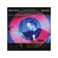 Purchase Reclaim - Greed