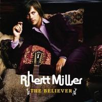 Purchase Rhett Miller - The Believer