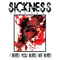 Purchase Sickness - I Bleed You Bleed We Bleed (Ep)