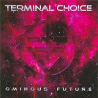 Purchase Terminal Choice - Ominous Future