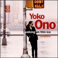 Purchase Yoko Ono - Walking On Thin Ice