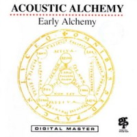 Purchase Acoustic Alchemy - Early Alchemy