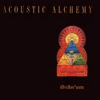 Purchase Acoustic Alchemy - Arcanum