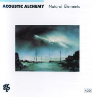 Purchase Acoustic Alchemy - Natural Elements