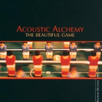 Purchase Acoustic Alchemy - The Beautiful Game