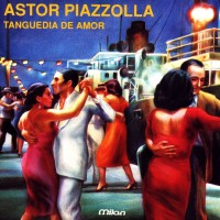 Purchase Astor Piazzolla - Tanguedia de Amor