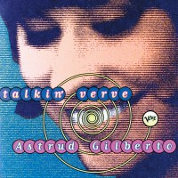 Purchase Astrud Gilberto - Talkin' Verve