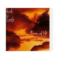 Purchase Back to Earth - Rivers of Life