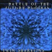 Purchase Battle of the Future Buddhas - Twin Sharkfins