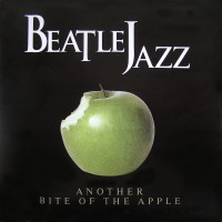 Purchase Beatlejazz - Another Bite Of The Apple