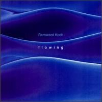 Purchase Bernward Koch - Flowing