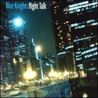 Purchase Blue Knights - Night Talk