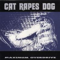 Purchase Cat Rapes Dog - Maximum Overdrive