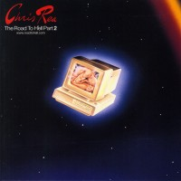 Purchase Chris Rea - The Road To Hell, Part 2